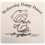 Hump Day Happy Dance… Yay!