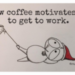 Holiday Coffee Motivation