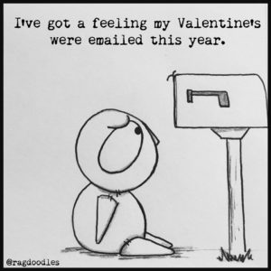 Maybe my Valentine's Day cards were emailed this year.