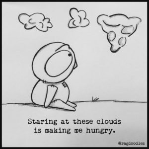 The Clouds look like food and they are making me hungry