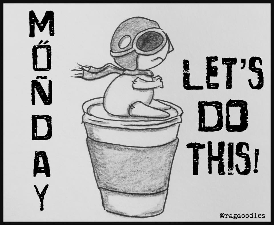 Monday Motivation - Ragdoodles.com
